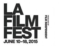FILM FESTIVAL: 2015 Los Angeles Film Festival – Lineup announced